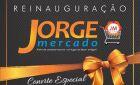 Vem ai a Reinauguração do Jorge Mercado em Fátima do Sul