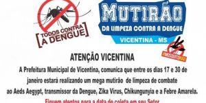Vicentina está mapeada para mega operação contra dengue, veja horários e locais